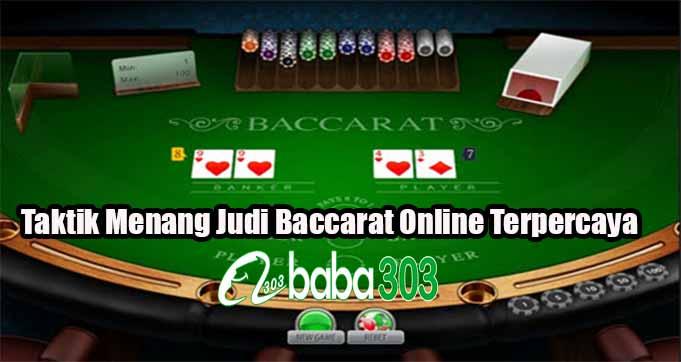 Taktik Menang Judi Baccarat Online Terpercaya