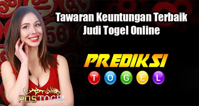 Tawaran Keuntungan Terbaik Judi Togel Online